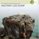 Halfway Log Dump guide